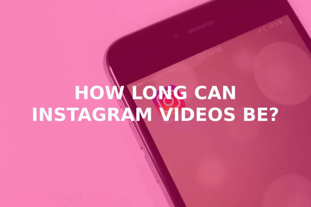How long can Instagram videos be