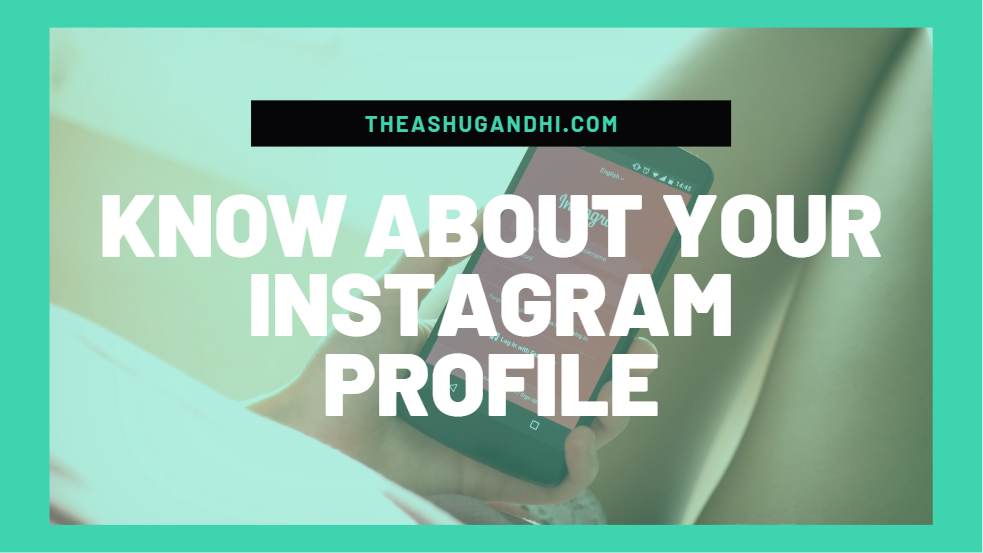 know about your instagram profile
